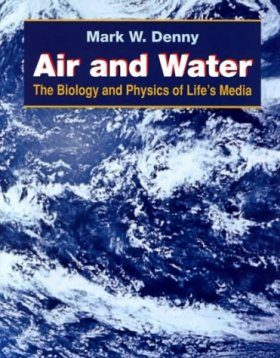 Air and Water: The Biology and Physics of Life's Media