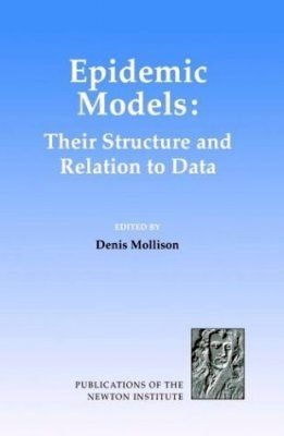 Epidemic Models: Their Structure and Relation to Data