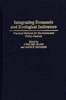 Integrating Economic and Ecological Indicators