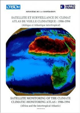 Satellite Monitoring of the Climate / Satellite et Surveillance du Climat
