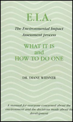 EIA - the Environmental Impact Assessment Process