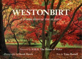 Westonbirt: A Celebration of the Seasons