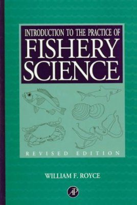 Introduction to the Practice of Fisheries Science
