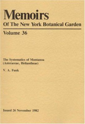 The Systematics of Montanoa (Asteraceae, Heliantheae)