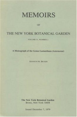 A Monograph of the Genus Lasianthaea (Asteraceae)