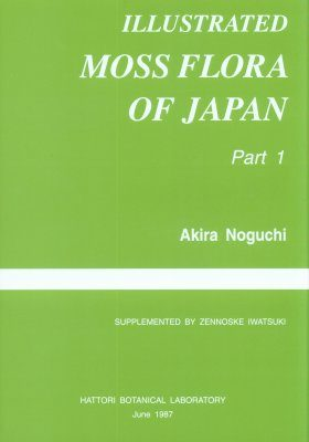 Illustrated Moss Flora of Japan, Part 1