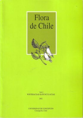 Flora de Chile, Volume 2, Fascicle 1: Winteraceae - Ranunculaceae [Spanish]