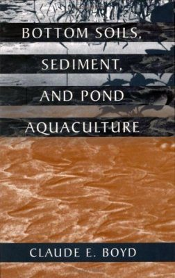 Bottom Soils, Sediment and Pond Aquaculture