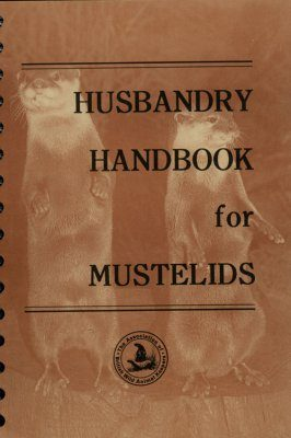 Husbandry Handbook for Mustelids
