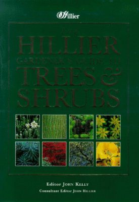 The Hillier Gardener's Guide to Trees and Shrubs
