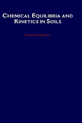 Chemical Equilibria and Kinetics in Soils