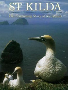 St Kilda: The Continuing Story of the Islands