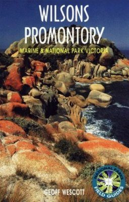 Wilsons Promontory: Marine and National Park Victoria