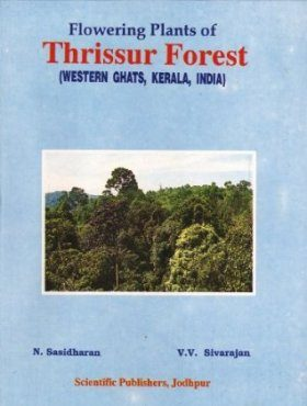 Flowering Plants of Thrissur Forests
