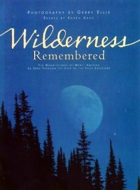 Wilderness Remembered