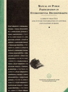 Manual on Public Participation in Environmental Decisionmaking