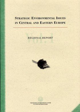 Strategic Environmental Issues in Central and Eastern Europe, Volume 1