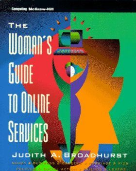 The Woman's Guide to Online Services