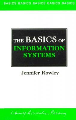 The Basics of Information Systems
