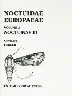 Noctuidae Europaeae, Volume 3 [English / French]