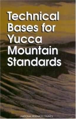 Technical Basis for Yucca Mountain Standards