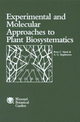 Experimental and Molecular Approaches to Plant Biosystematics