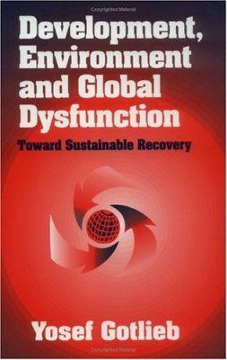 Development, Environment and Global Dysfunction
