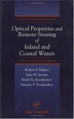 Optical Properties and Remote Sensing of Inland and Coastal Waters