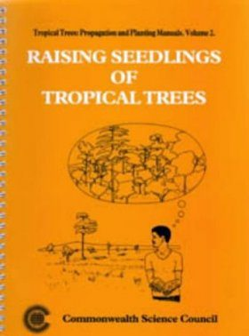 Raising Seeds of Tropical Trees