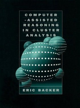 Computer-Assisted Reasoning in Cluster Analysis