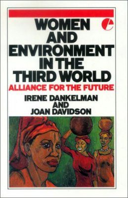 Women and Environment in the Third World