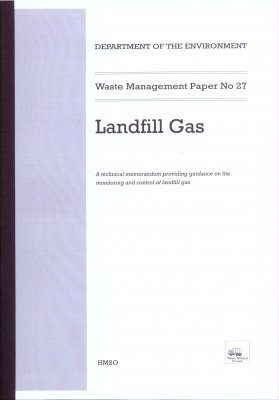 Waste Management Paper No. 27: Landfill Gas