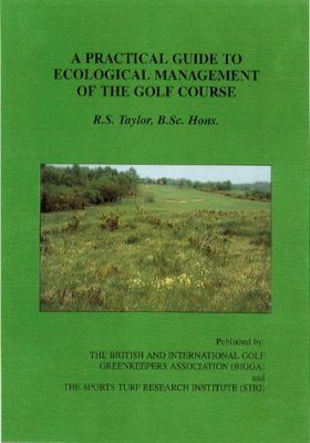 Practical Guide to Ecological Management of the Golf Course