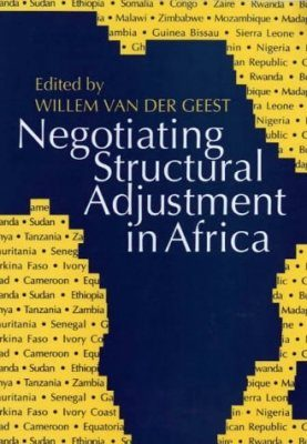 Negotiating Structural Adjustment in Africa