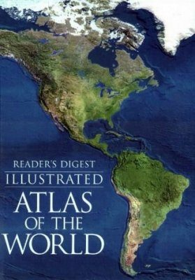 Reader's Digest Illustrated Atlas of the World