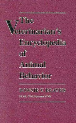Veterinarian's Encyclopedia of Animal Behavior