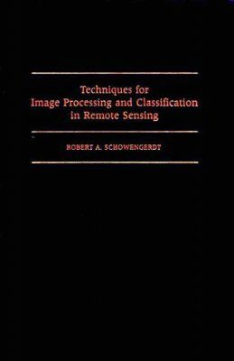 Techniques for Image Processing and Classification in Remote Sensing