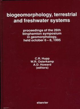Biogeomorphology, Terrestrial and Freshwater Systems