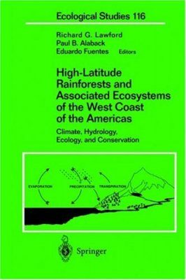High Latitude Rain Forests and Associated Ecosystems of the West Coast of the Americas