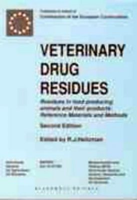 Veterinary Drug Residues: Residues in Food-producing Animals and their
