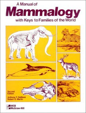 A Manual of Mammalogy with Keys to Families of the World