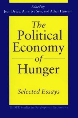 The Political Economy of Hunger: Selected Essays