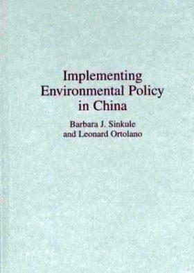 Implementing Environmental Policy in China