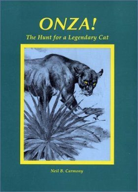 Onza!: The Hunt for a Legendary Cat