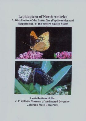 Lepidoptera of North America, Volume 2: Distribution of the Butterflies (Papilionoidea and Hesperioidea) of the Eastern United States