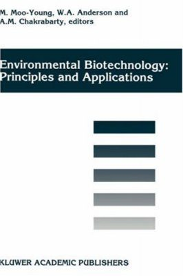 Environmental Biotechnology: Principles and Applications