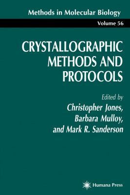 Crystallographic Methods and Protocols