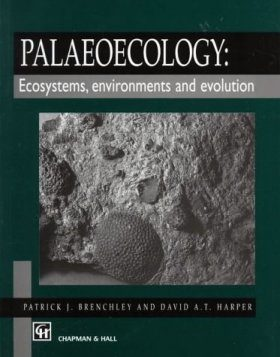 Palaeoecology: Ecosystems, Environments and Evolution