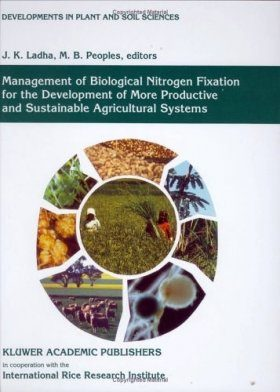 Management of Biological Nitrogen Fixation for the Development of More Productive and Sustainable Agricultural Systems