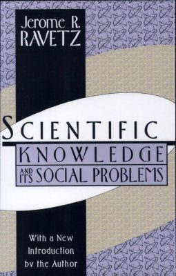 Scientific Knowledge and its Social Problems